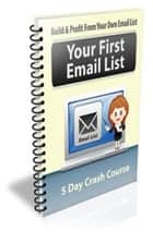 Your First Email List ebook by Jimmy Cai