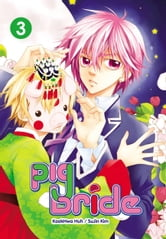 Pig Bride, Vol. 3 ebook by KookHwa Huh,SuJin Kim