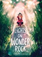 Lights on Wonder Rock ebook by David Litchfield