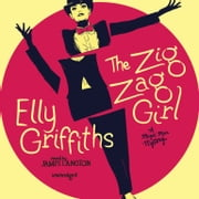 The Zig Zag Girl audiobook by Elly Griffiths