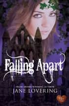 Falling Apart ebook by Jane Lovering