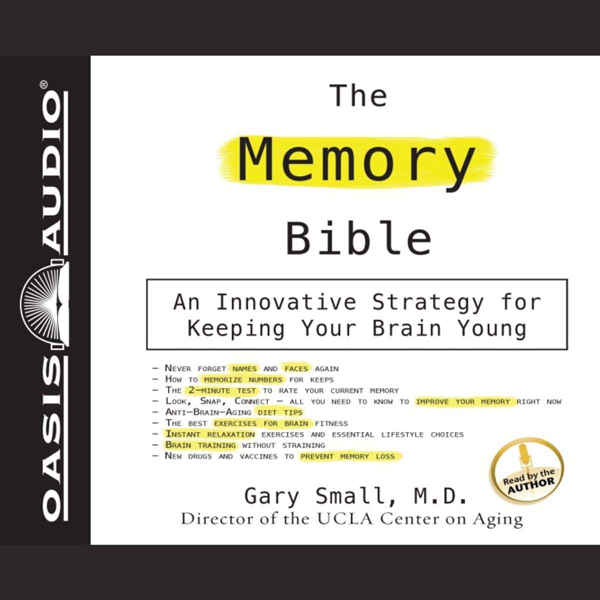The Memory Bible An Innovative Strategy for Keeping Your Brain Young