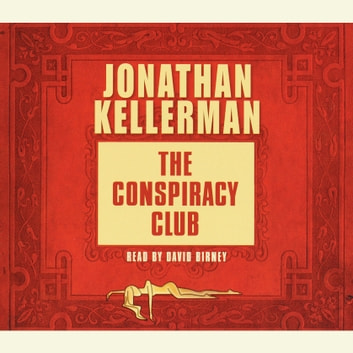 The Conspiracy Club audiobook by Jonathan Kellerman