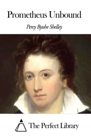 Prometheus Unbound ebook by Percy Bysshe Shelley