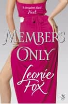 Members Only ebook by Leonie Fox
