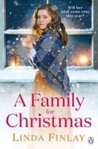 A Family For Christmas ebook by Linda Finlay