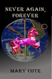 Never Again, Forever ebook by Mary Cote