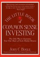 The Little Book of Common Sense Investing ebook by John C. Bogle