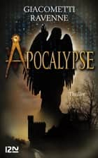 Apocalypse ebook by Éric GIACOMETTI, Jacques RAVENNE