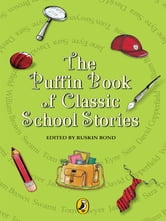 The Puffin Book Of School Stories ebook by Ruskin Bond