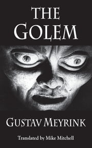 The Golem ebook by Meyrink Gustav, Mike Mitchell