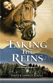 Taking the Reins ebook by Dayle Campbell Gaetz
