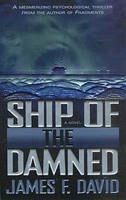 Ship of the Damned ebook by James F. David