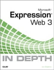 Microsoft Expression Web 3 In Depth ebook by Jim Cheshire
