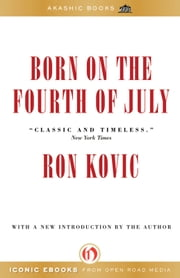 Born on the Fourth of July ebook by Ron Kovic