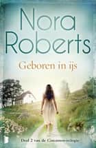 Geboren in ijs ebook by Nora Roberts