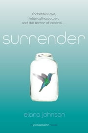 Surrender - A Possession Novel ebook by Elana Johnson