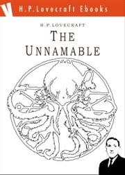 The Unnamable ebook by H. Phillips Lovecraft