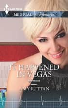 It Happened in Vegas ebook by Amy Ruttan