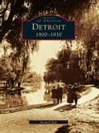 Detroit ebook by Richard Bak