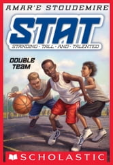 STAT: Standing Tall and Talented #2: Double Team - Standing Tall and Talented ebook by Amar'e Stoudemire