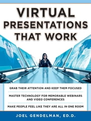 Virtual Presentations That Work ebook by Joel Gendelman