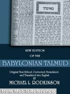 The Babylonian Talmud: All 20 Volumes (Mobi Classics) ebook by Michael L. Rodkinson (Translator)