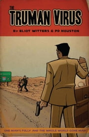 The Truman Virus [Graphic Novel] ebook by Eliot Witters