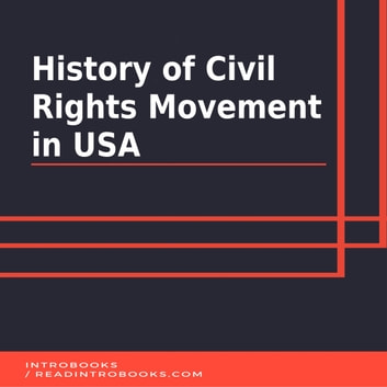 History of Civil Rights Movement in USA audiobook by Introbooks Team