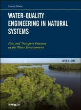 Water-Quality Engineering in Natural Systems - Fate and Transport Processes in the Water Environment ebook by David A. Chin