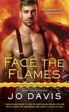 Face the Flames ebook by Jo Davis