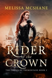 Rider of the Crown ebook by Melissa McShane