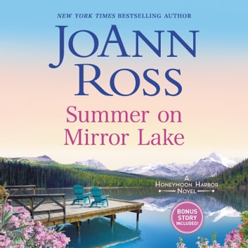 Summer on Mirror Lake audiobook by JoAnn Ross