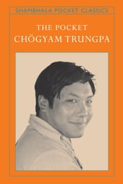 The Pocket Chogyam Trungpa ebook by Chogyam Trungpa