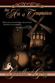 The Art of Temptation ebook by Genella deGrey