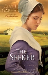 Seeker, The - A Novel ebook by Ann H. Gabhart