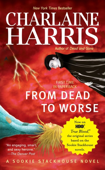 From Dead to Worse ebook by Charlaine Harris