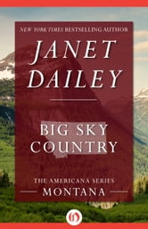Big Sky Country - Montana ebook by Janet Dailey