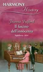 Il fascino dell'innocenza ebook by Joanna Fulford