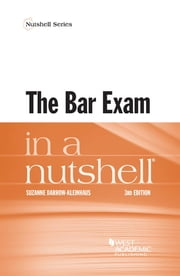 The Bar Exam in a Nutshell ebook by Suzanne Darrow-Kleinhaus