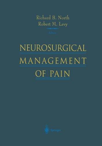Neurosurgical Management of Pain ebook by