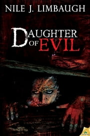Daughter of Evil ebook by Nile J. Limbaugh