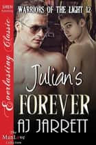 Julian's Forever ebook by AJ Jarrett