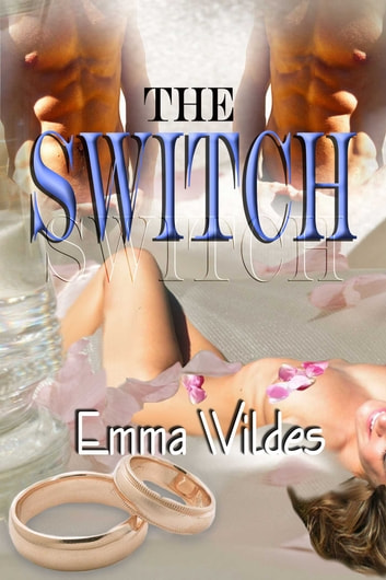 The Switch ebook by Emma Wildes