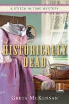 Historically Dead ebook by
