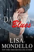 Dakota Blues ebook by Lisa Mondello