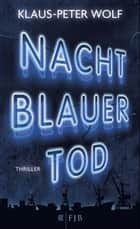 Nachtblauer Tod ebook by Klaus-Peter Wolf