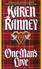 One Man's Love - Book One of The Highland Lords ebook by