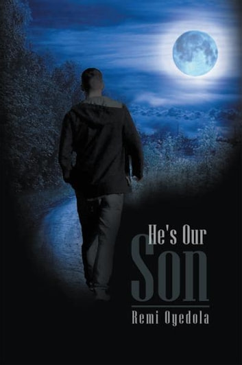 He's Our Son ebook by Remi Oyedola