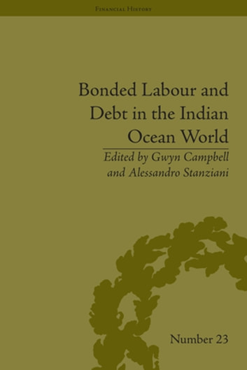 Bonded Labour and Debt in the Indian Ocean World ebook by